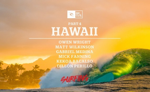 サーフムービー:Surfing is Everything: Part 4 Hawaii