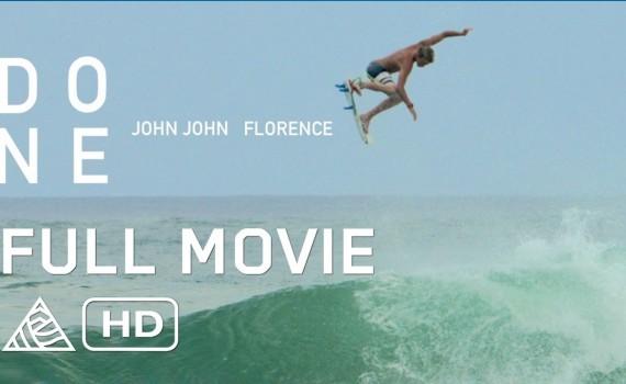 サーフムービー:DONE: John John Florence, Albee Layer, Matt Meola, Blake Kueny